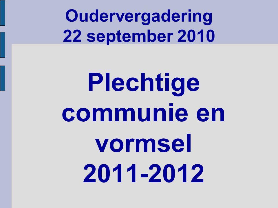 Plechtige communie en vormsel 2011-2012