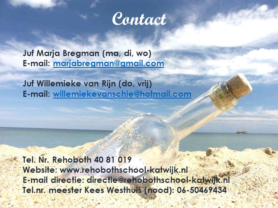 Contact Juf Marja Bregman (ma, di, wo) E-mail: marjabregman@gmail.com