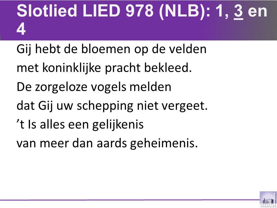 Slotlied LIED 978 (NLB): 1, 3 en 4