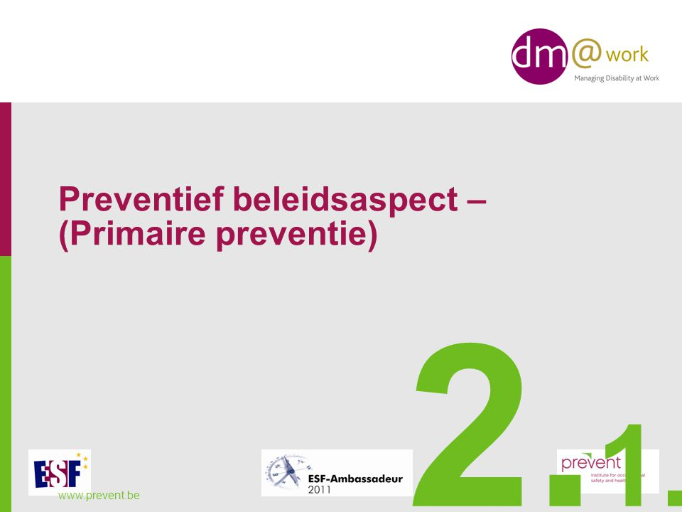 Preventief beleidsaspect – (Primaire preventie)