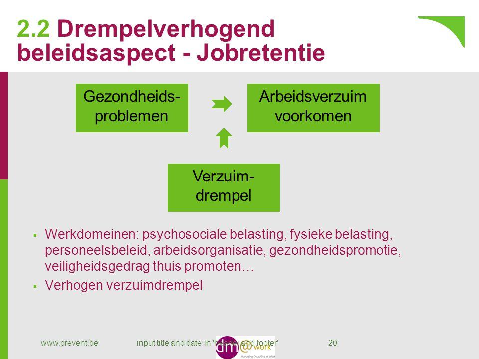 2.2 Drempelverhogend beleidsaspect - Jobretentie