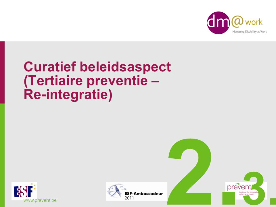 Curatief beleidsaspect (Tertiaire preventie – Re-integratie)