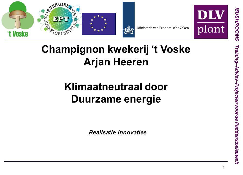 Champignon kwekerij 't Voske Realisatie Innovaties