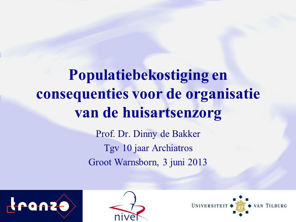 Populatiebekostiging en consequenties voor de organisatie van de huisartsenzorg