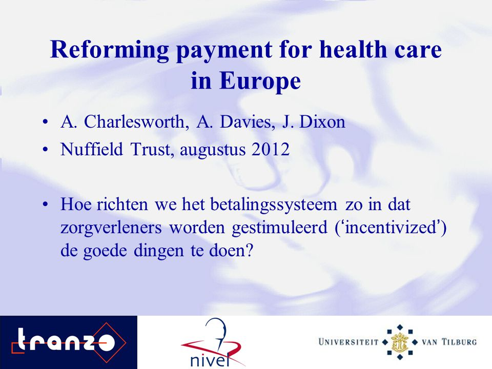 Reforming payment for health care in Europe