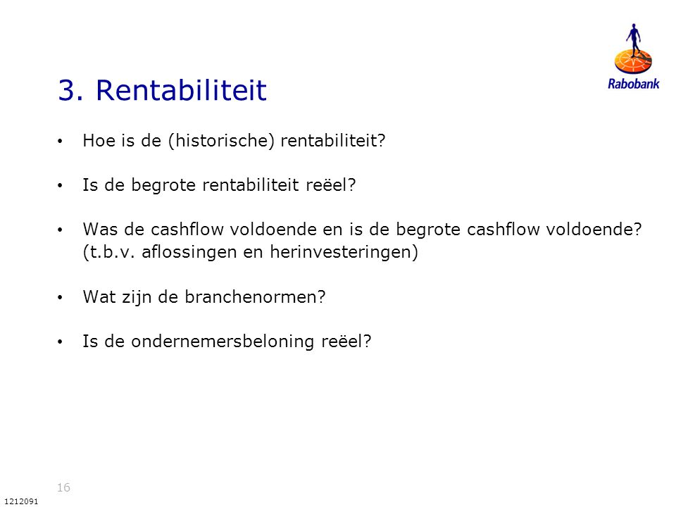 3. Rentabiliteit Hoe is de (historische) rentabiliteit