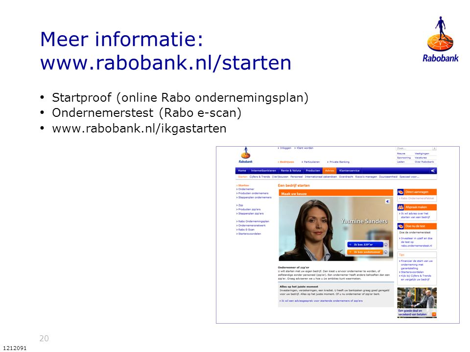 Meer informatie: www.rabobank.nl/starten