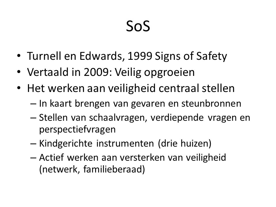 SoS Turnell en Edwards, 1999 Signs of Safety