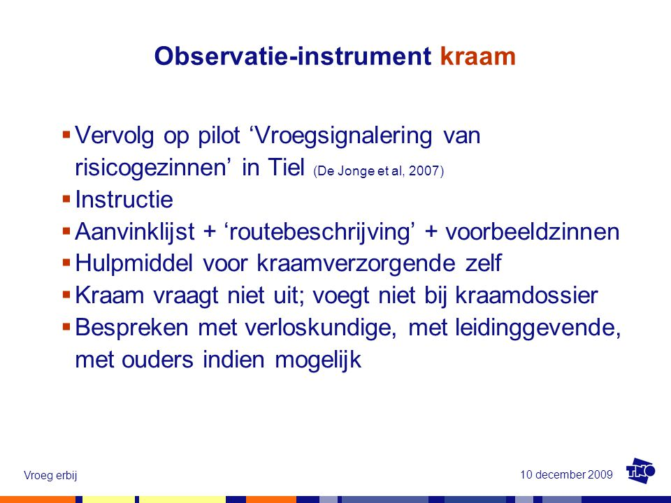 Observatie-instrument kraam
