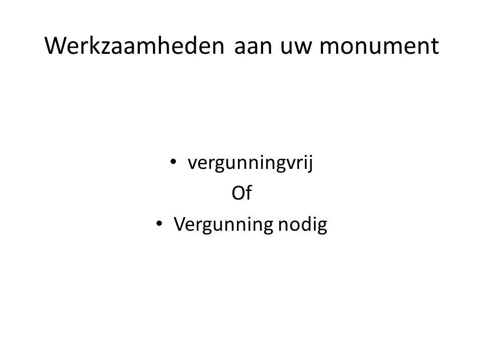 Werkzaamheden aan uw monument