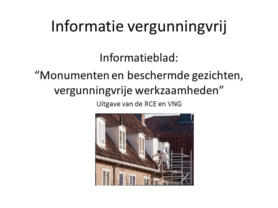 Informatie vergunningvrij