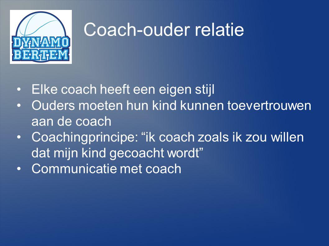Coach-ouder relatie Elke coach heeft een eigen stijl