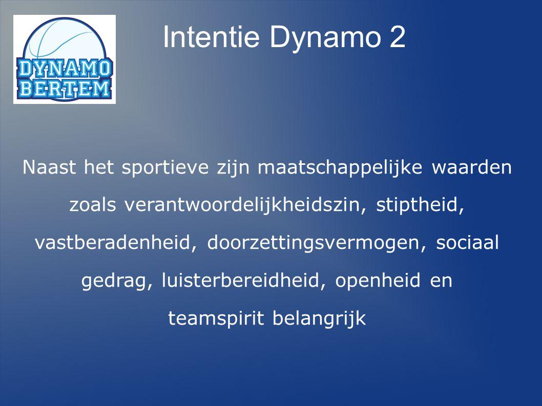 Intentie Dynamo 2 Naast het sportieve zijn maatschappelijke waarden