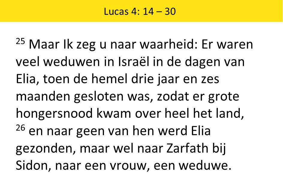 Lucas 4: 14 – 30
