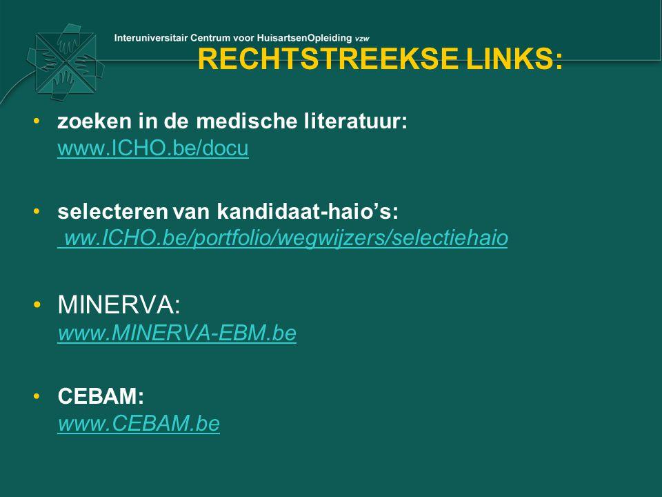 RECHTSTREEKSE LINKS: MINERVA: www.MINERVA-EBM.be