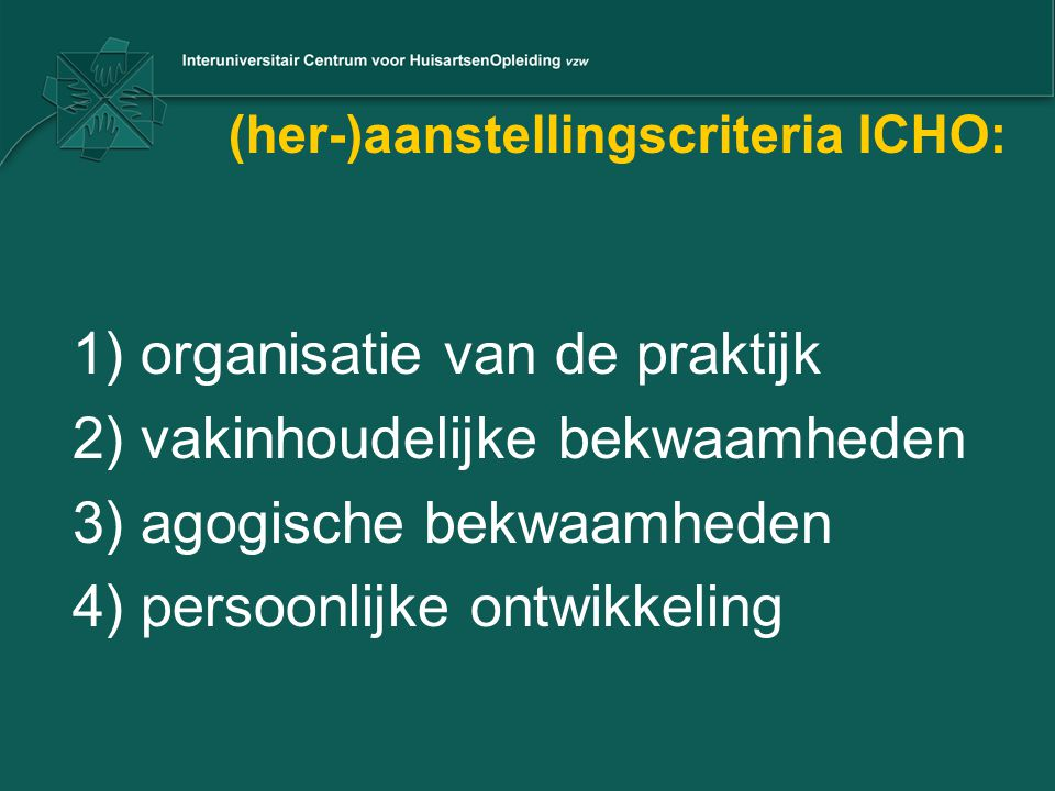 (her-)aanstellingscriteria ICHO: