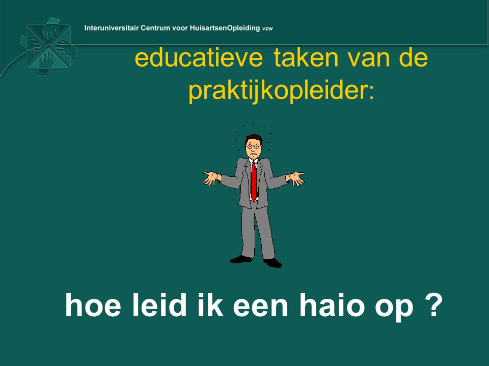 educatieve taken van de praktijkopleider: