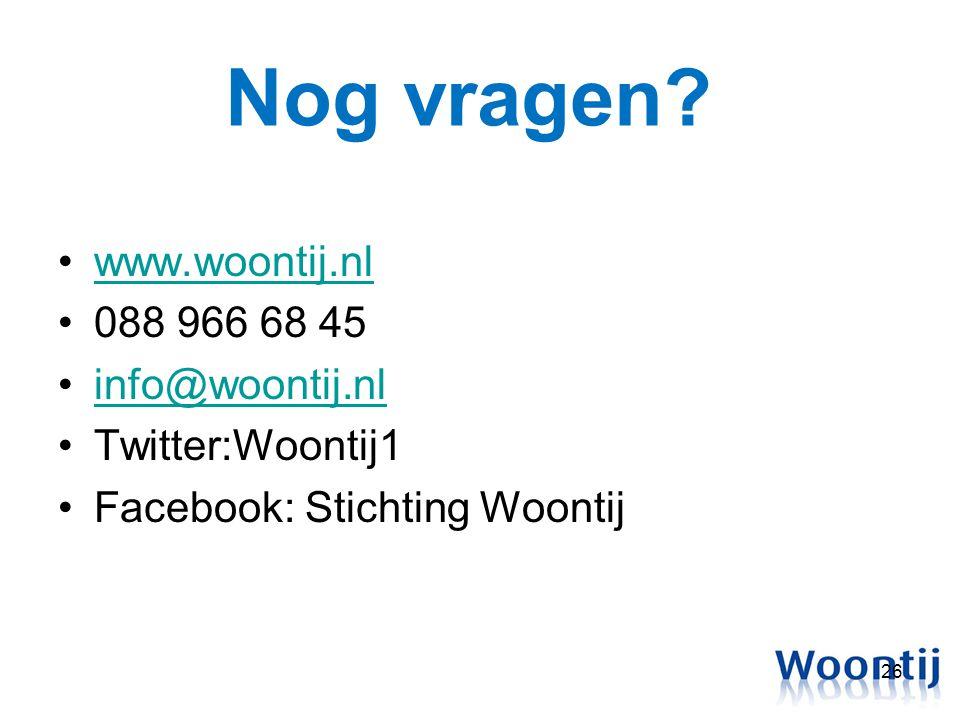 Nog vragen www.woontij.nl 088 966 68 45 info@woontij.nl