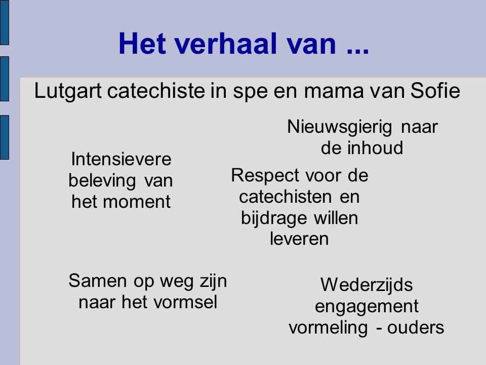 Het verhaal van ... Lutgart catechiste in spe en mama van Sofie