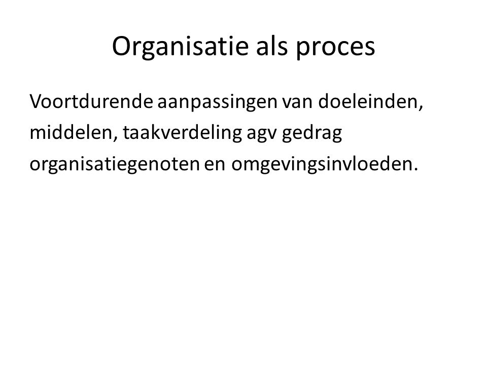Organisatie als proces