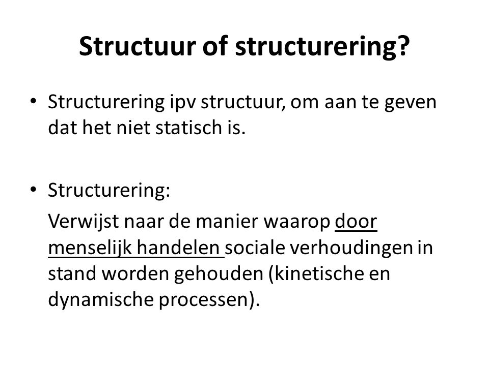 Structuur of structurering