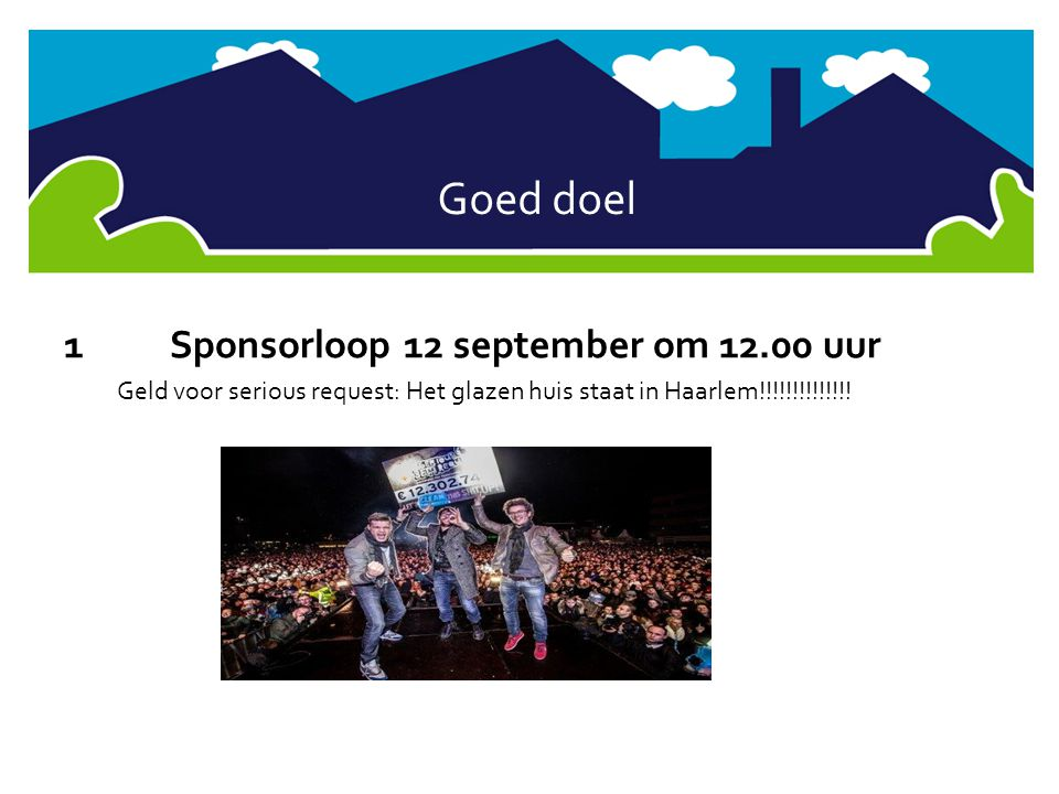 Goed doel 1 Sponsorloop 12 september om 12.00 uur
