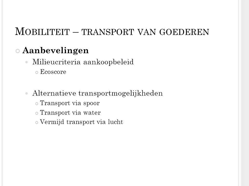Mobiliteit – transport van goederen