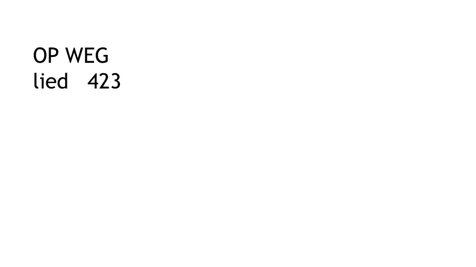 OP WEG lied 423