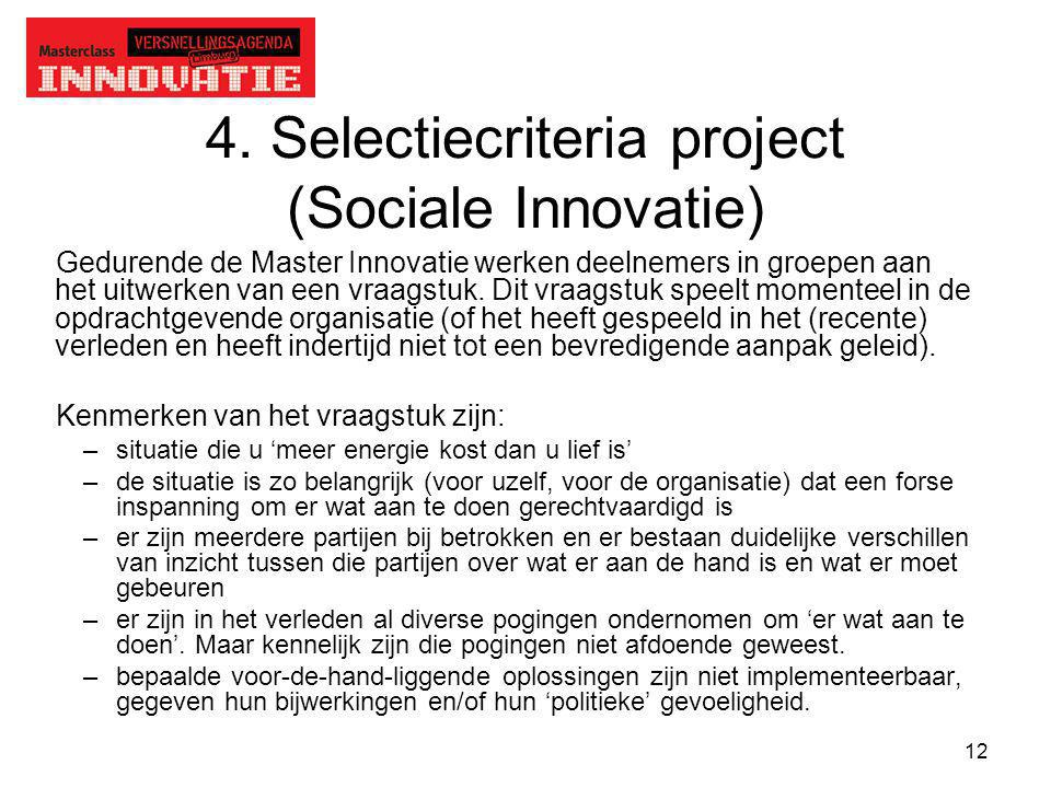 4. Selectiecriteria project (Sociale Innovatie)