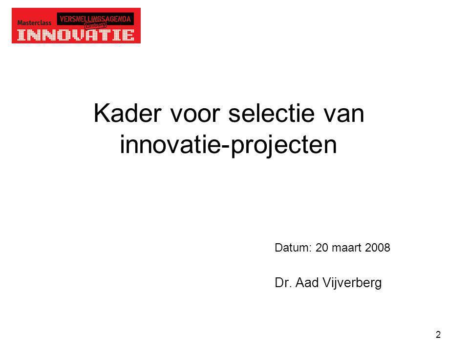 Kader voor selectie van innovatie-projecten
