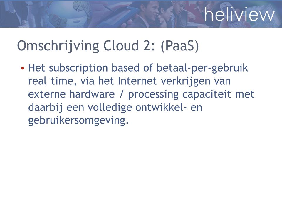 Omschrijving Cloud 2: (PaaS)
