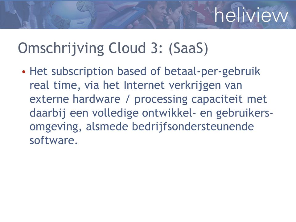 Omschrijving Cloud 3: (SaaS)