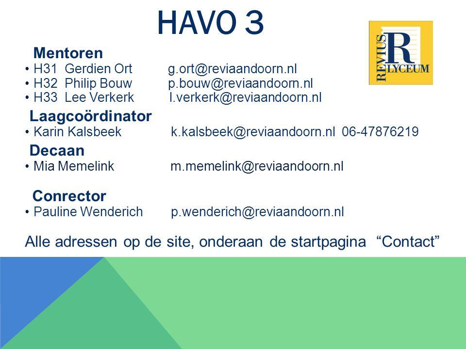 HAVO 3 Mentoren Laagcoördinator Decaan