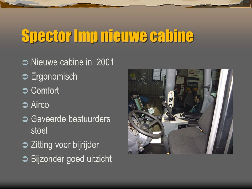 Spector Imp nieuwe cabine