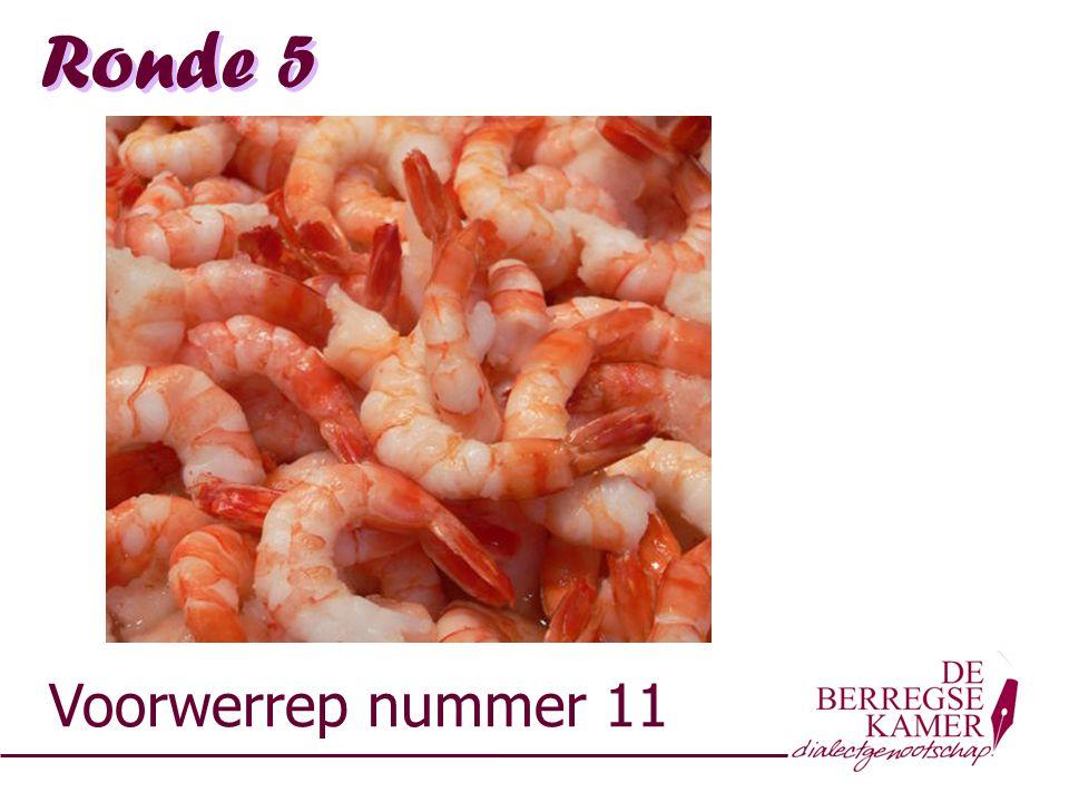 Ronde 5 Voorwerrep nummer 11