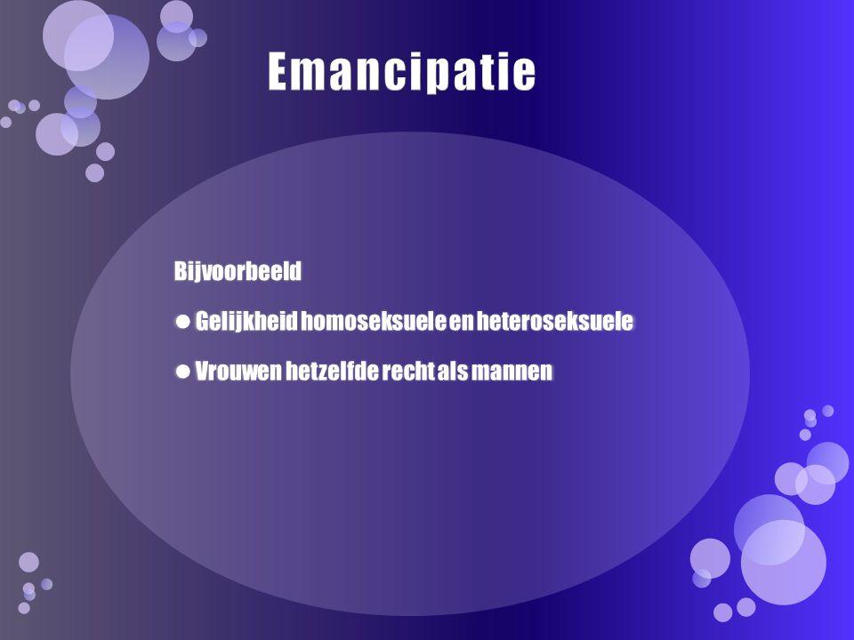 Emancipatie Bijvoorbeeld Gelijkheid homoseksuele en heteroseksuele