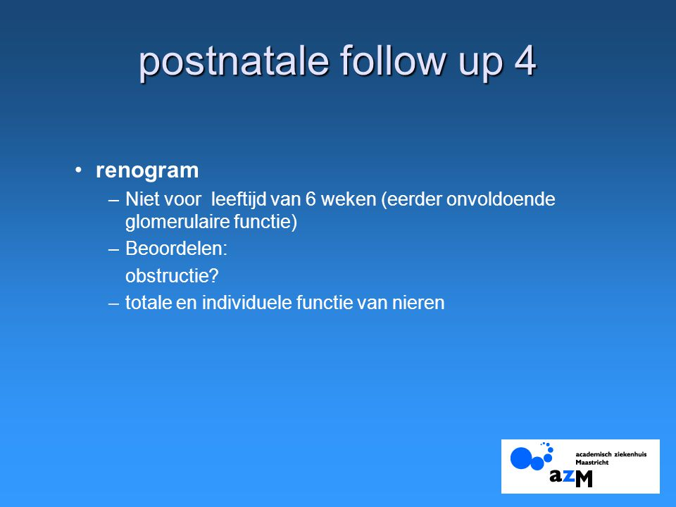 postnatale follow up 4 renogram