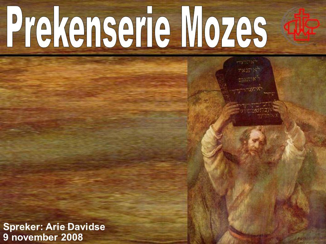 Prekenserie Mozes Spreker: Arie Davidse 9 november 2008