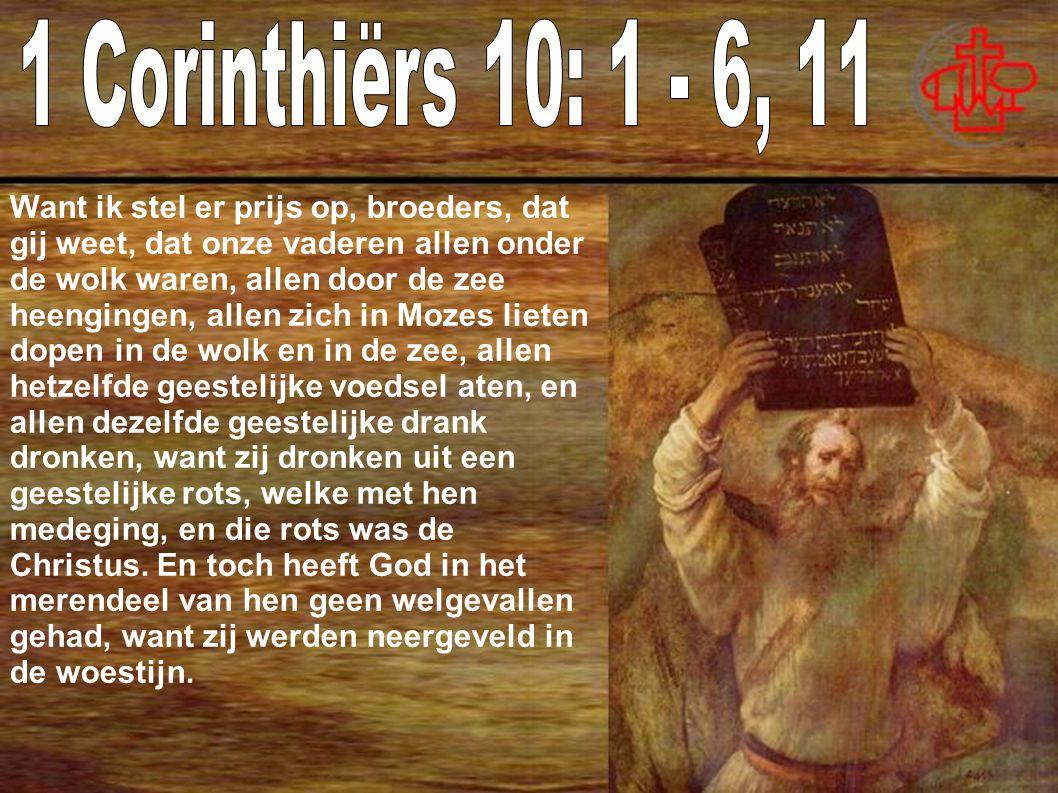 1 Corinthiërs 10: 1 - 6, 11
