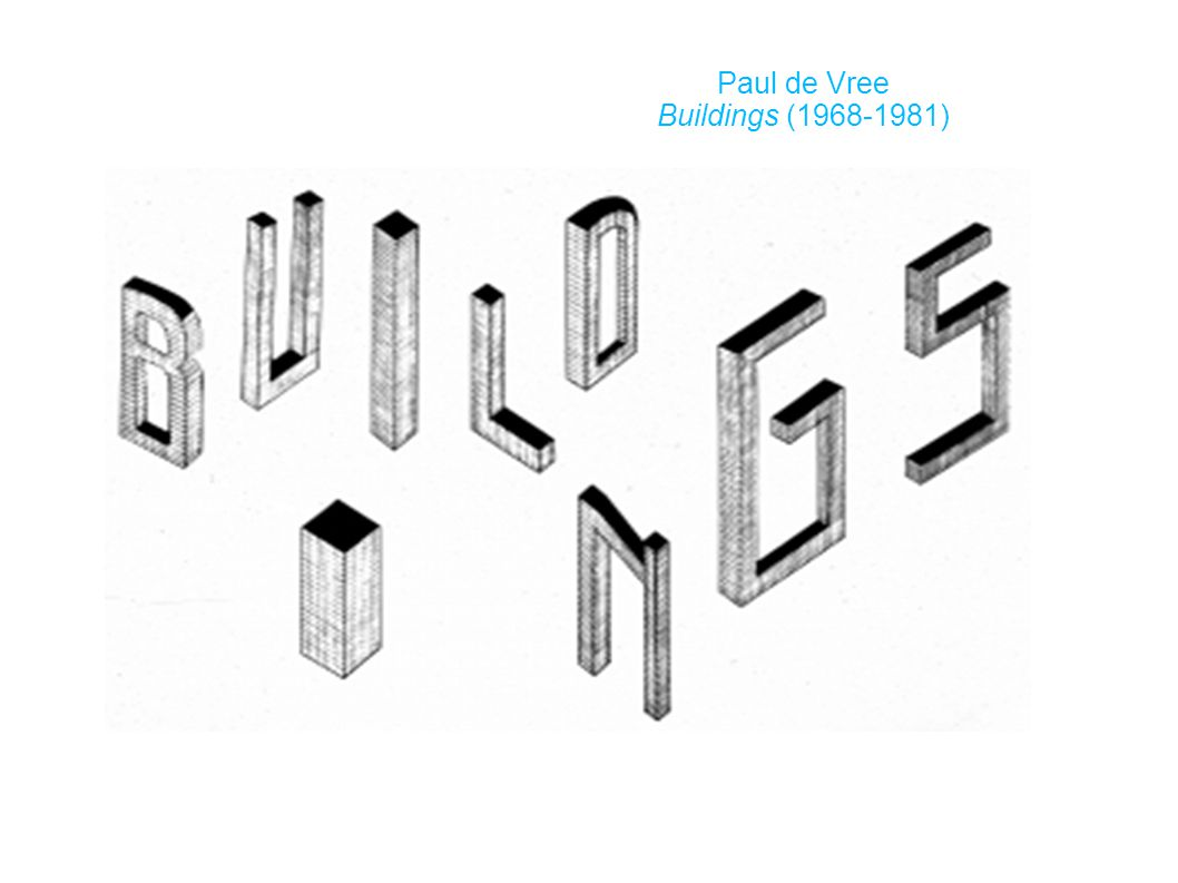 Paul de Vree Buildings (1968-1981)‏