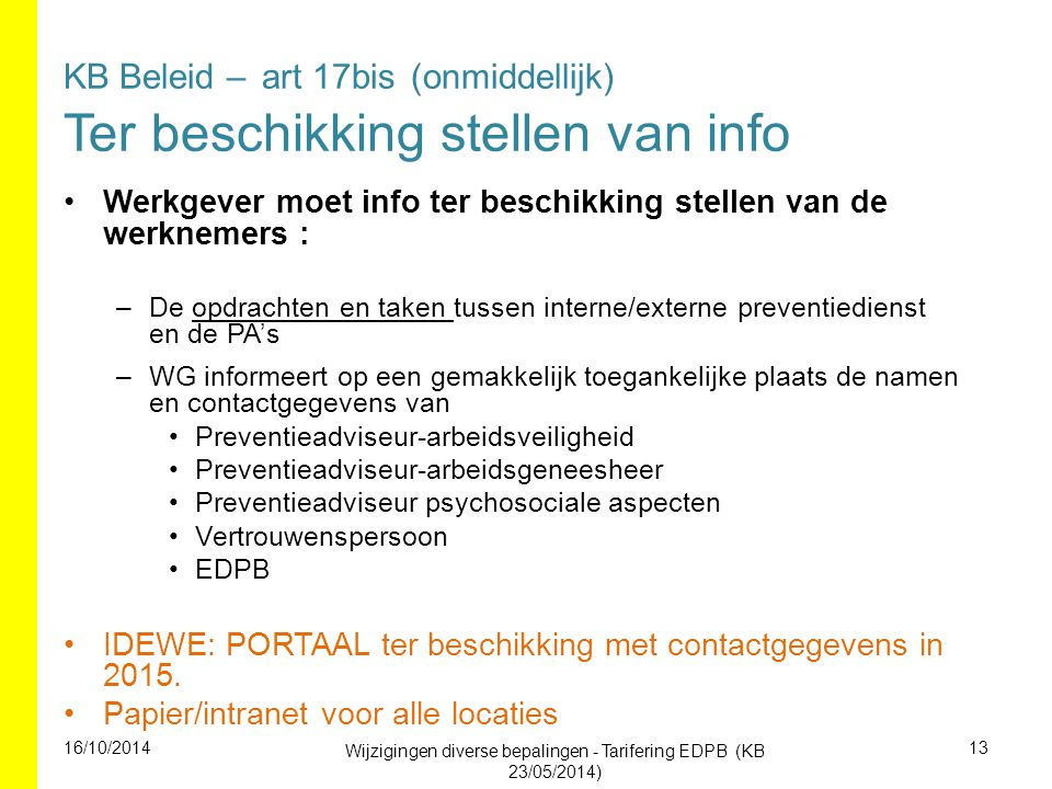 KB Beleid – art 17bis (onmiddellijk) Ter beschikking stellen van info