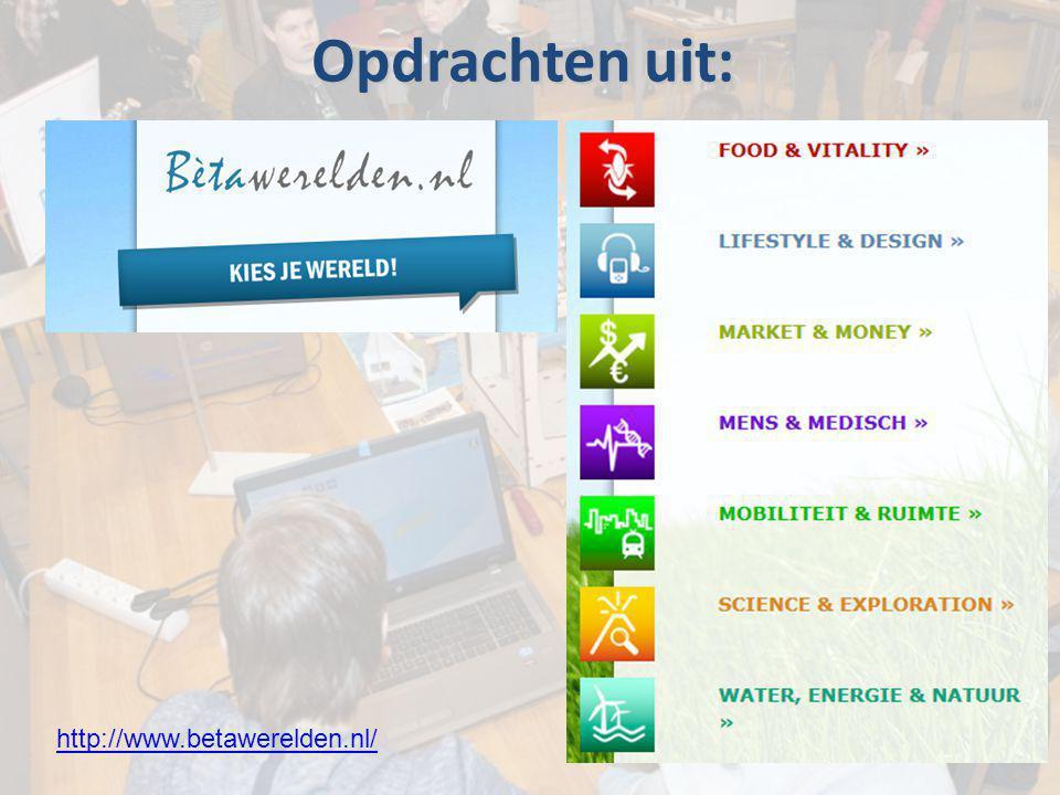 Opdrachten uit: http://www.betawerelden.nl/