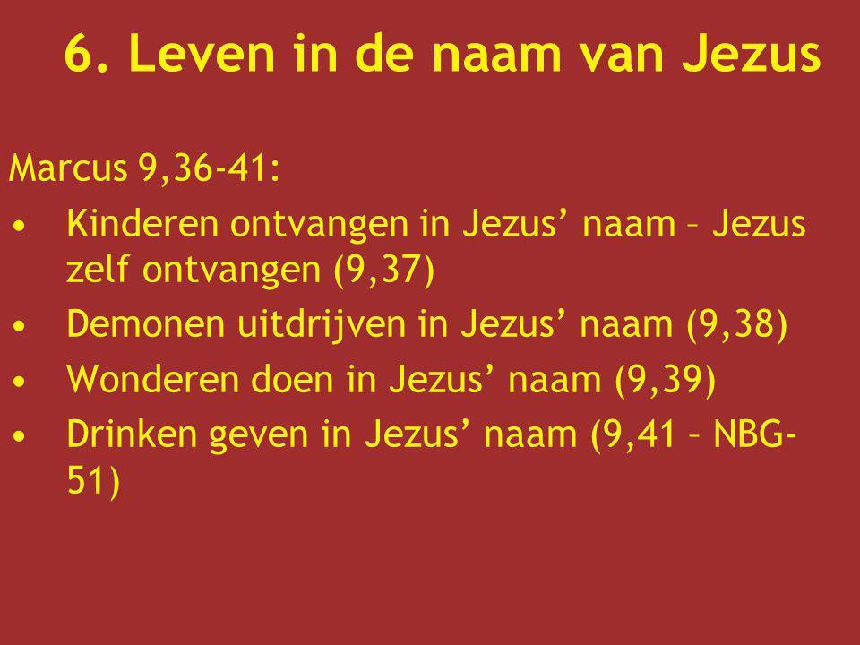 6. Leven in de naam van Jezus