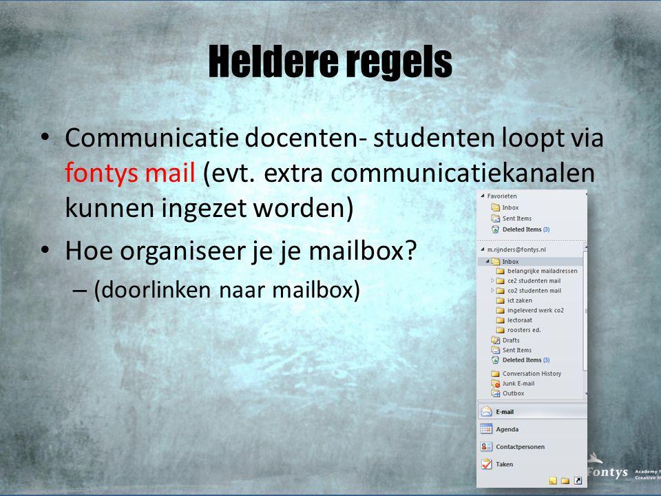 Heldere regels Communicatie docenten- studenten loopt via fontys mail (evt. extra communicatiekanalen kunnen ingezet worden)