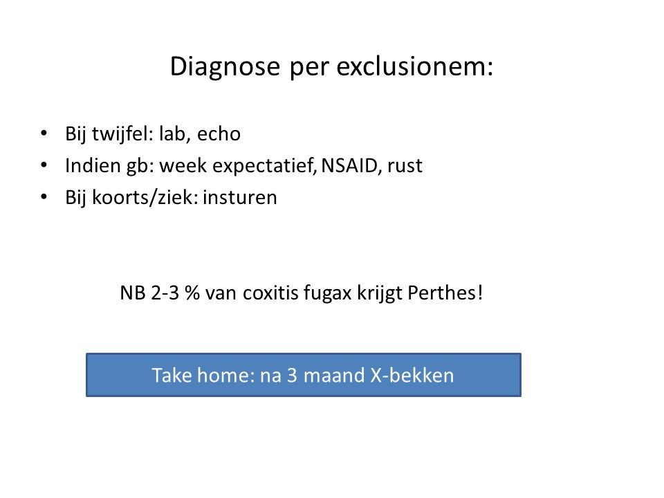 Diagnose per exclusionem: