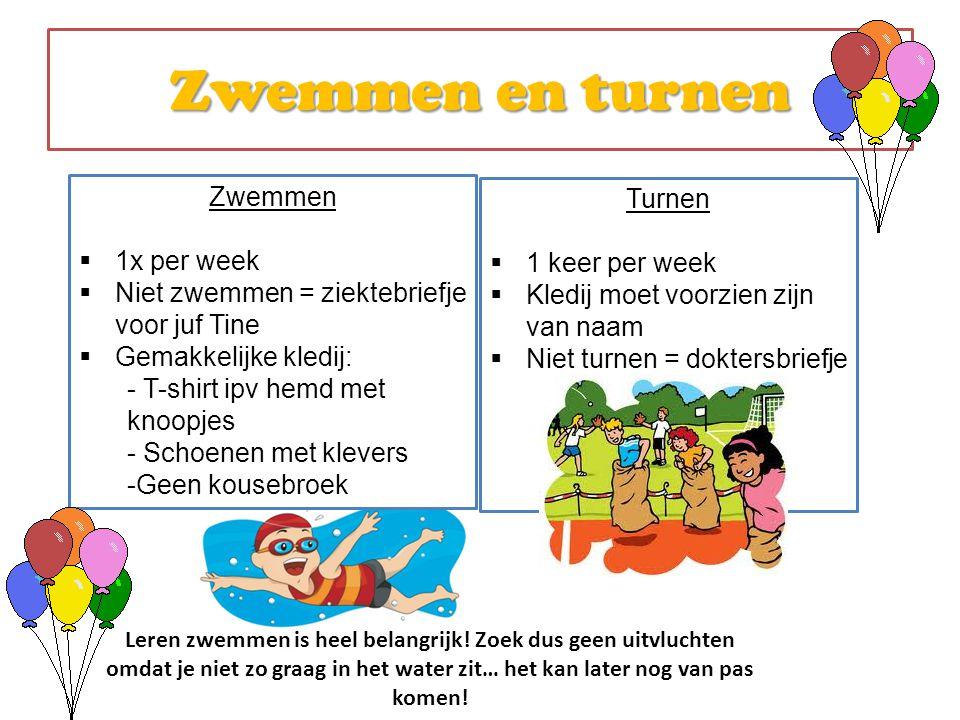 Zwemmen en turnen Zwemmen Turnen 1x per week 1 keer per week