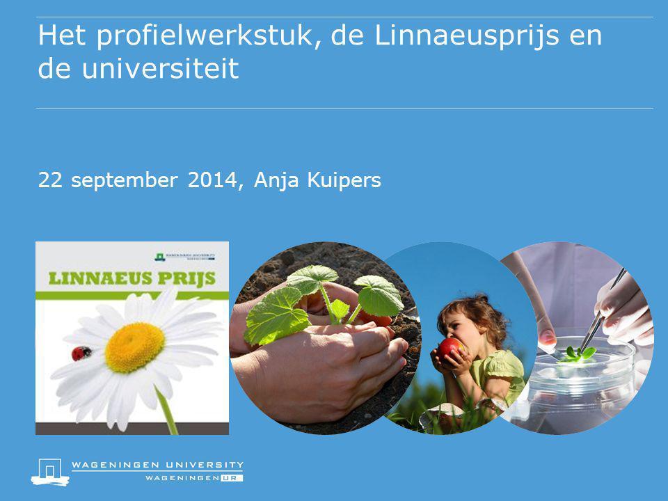 Het profielwerkstuk, de Linnaeusprijs en de universiteit