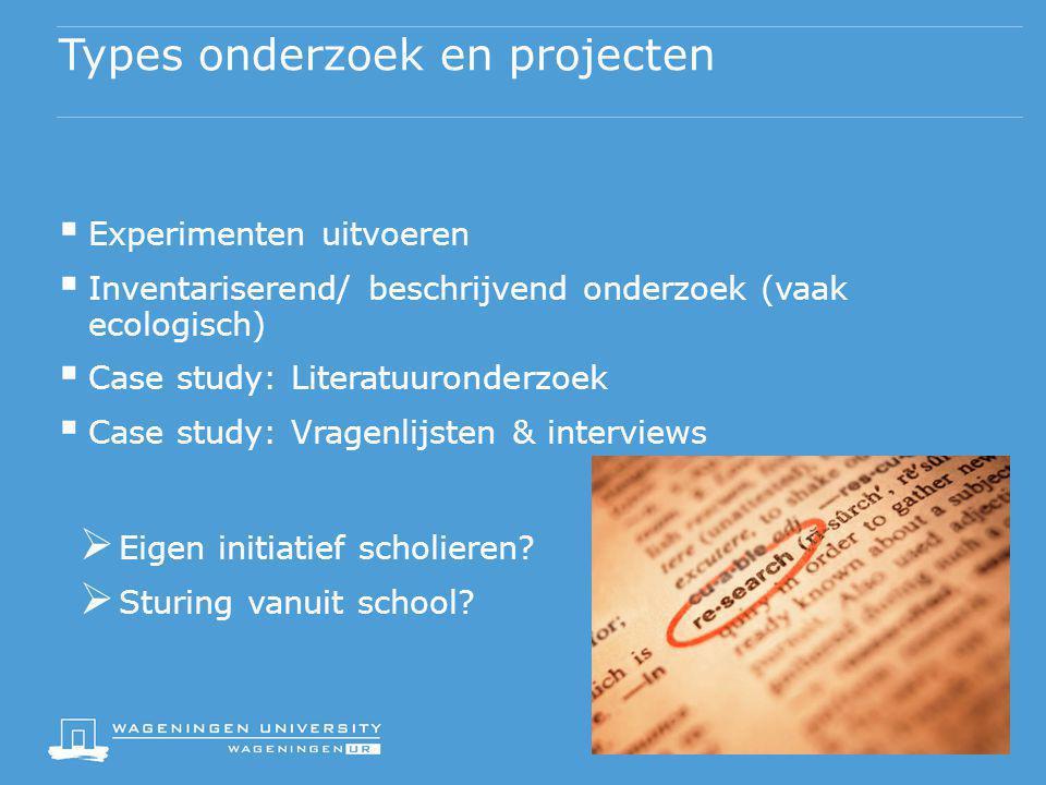 Types onderzoek en projecten