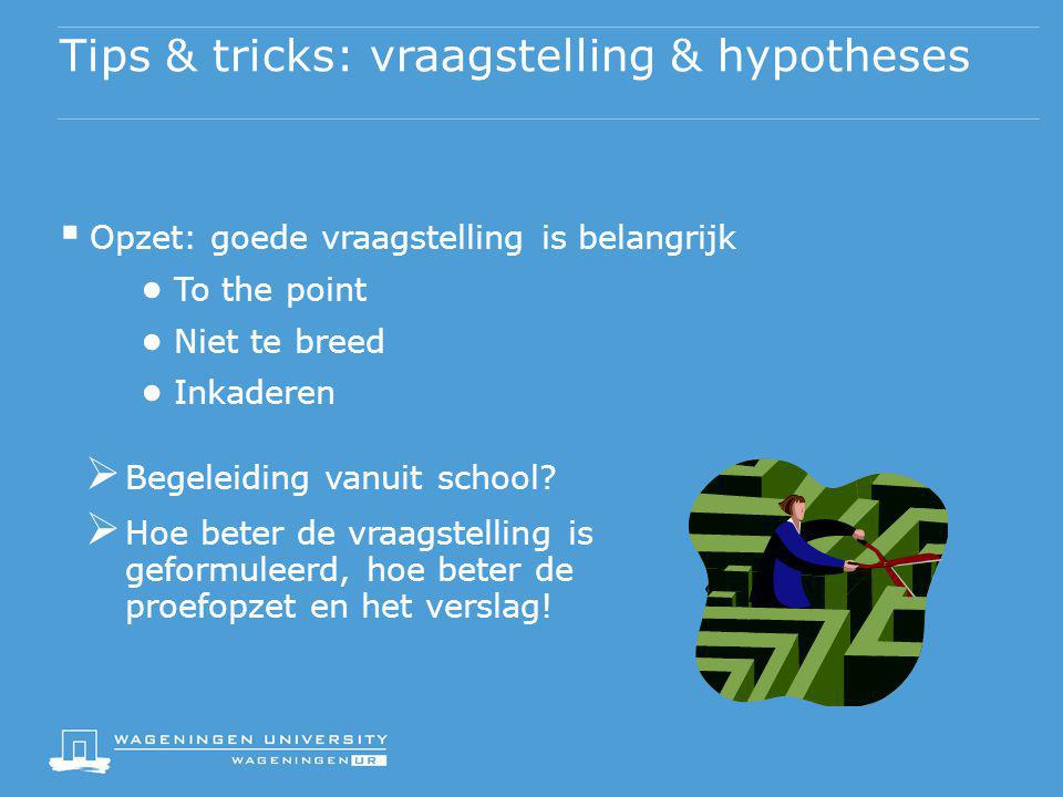 Tips & tricks: vraagstelling & hypotheses