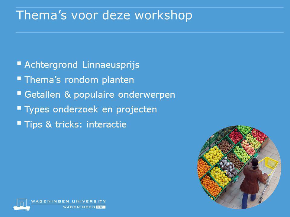 Thema's voor deze workshop